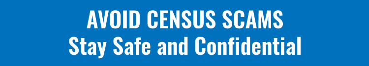 Avoiding Census Scams
